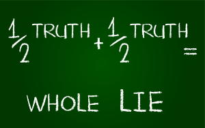Half-Truth-Whole-Lie-300px.png